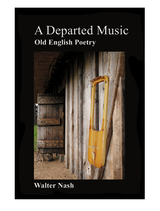 Book cover for A Departed Music:. Readings in Anglo-Saxon Poetry