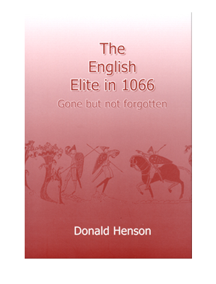 Book cover for The English Elite in 1066. Gone but not forgotten