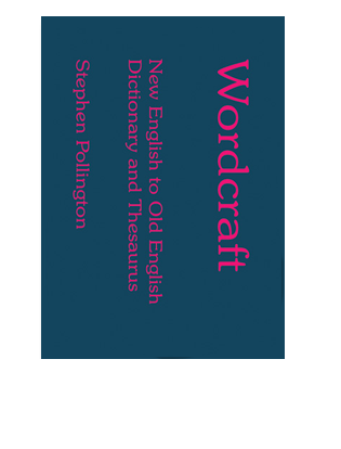Book Cover for Wordcraft. A concise Modern English to Old English dictionary and thesurus