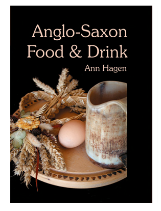 Book cover for Anglo-Saxon Food & Drink. Production, Processing, Distribution & Consumption