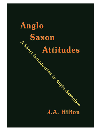 Book cover forAnglo-Saxon Attitudes. A Short Introduction to Anglo-Saxonism