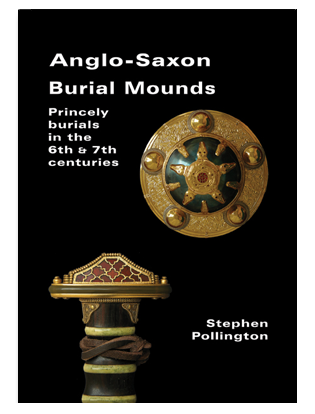 Book cover for Anglo-Saxon Burial Mounds