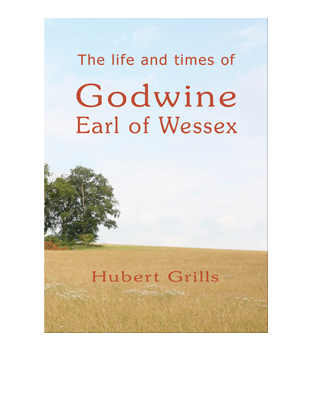 Book cover for The Life and Times of Godwine, Earl of Wessex