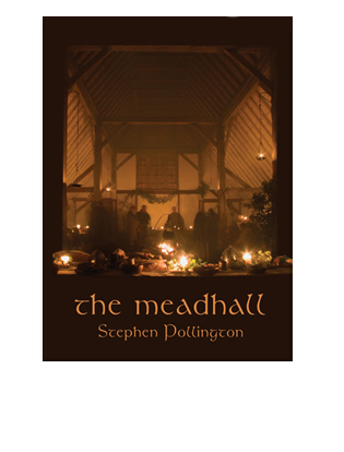 Book cover for The Mead Hall. The feasting tradition in Anglo-Saxon England