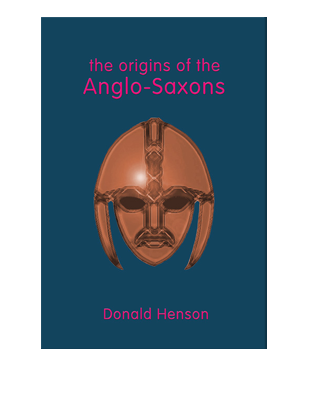 Book cover for The Origins of the Anglo-Saxons